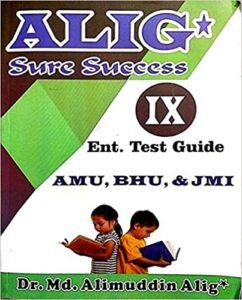 ALIG Sure Success 9th Entrance Guide for AMU, BHU & JMI Paperback – 1 January 2018