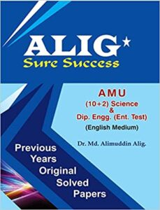 ALIG Sure Success - Previous Years Papers for AMU +2 Science & Dip. Engg. (English) Paperback – 1 January 2018