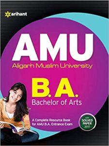 AMU Aligarh Muslim University B.A. Bachelor of Arts Paperback – 1 January 2018