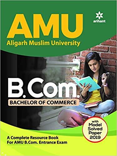 AMU Aligarh Muslim University B.Com. Bachelor Of Commerce 2020 (Old Edition) Paperback – 19 November 2019