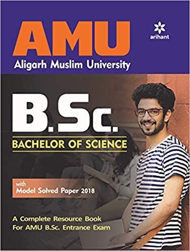AMU Aligarh Muslim University B.Sc. Bachelor Of Science (Old edition) Paperback – 1 January 2019