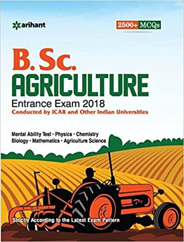 B.Sc. Agricuture Entrance Exam 2018 Paperback – 1 January 2017