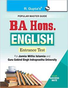 BA Hons. English Entrance Test Guide for JMI & GGSIPU Paperback – 1 January 2020