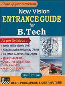 Entrance Guide for B. Tech. for Jamia Millia Islamia, AMU Paperback – 1 January 2015