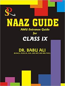 Naaz Guide Class IX (AMU Entrance Guide) Paperback – 1 January 2018