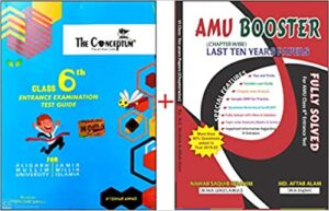 Set of 2 The Conceptum Class 6th Entrance Examination Test Guide AMU Booster for AMU Class 6th chapter-wise Last 10 Years Fully Solved Papers Paperback 1 January 2019