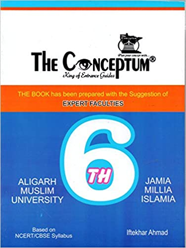 THE CONCEPTUM CLASS 6 FOR AMU AND JAMIA Unknown Binding – 1 January 2017