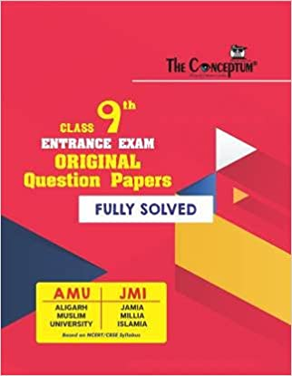 THE CONCEPTUM Fully Solved AMU JAMIA CLASS 9 ENTRANCE QUESTION BANK FOR 2019 ENTRANCE EXAM Paperback 1 January 2020