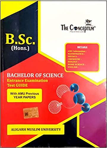 The Conceptum B.Sc Entrance Exam Guide For AMU Paperback – 1 January 2020