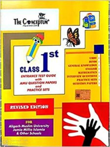 The Conceptum Class 1st Entrance test Guide with AMU Question Papers and Practice sets Paperback – 1 January 2021