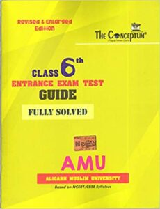 The Conceptum Class 6 AMU Entrance Exam Test Guide (FULLY SOLVED) Paperback – 1 January 2020