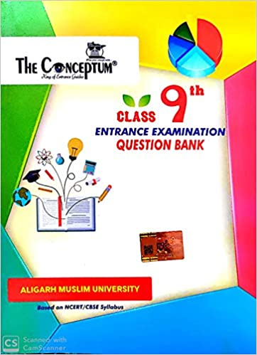 The Conceptum Class 9th Entrance Examination Question Bank for AMU Based on NCERT CBSE Syllabus Paperback 1 January 2019