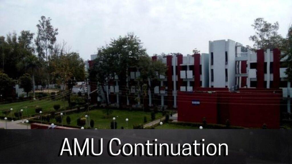 Aligarh Muslim University Continuation