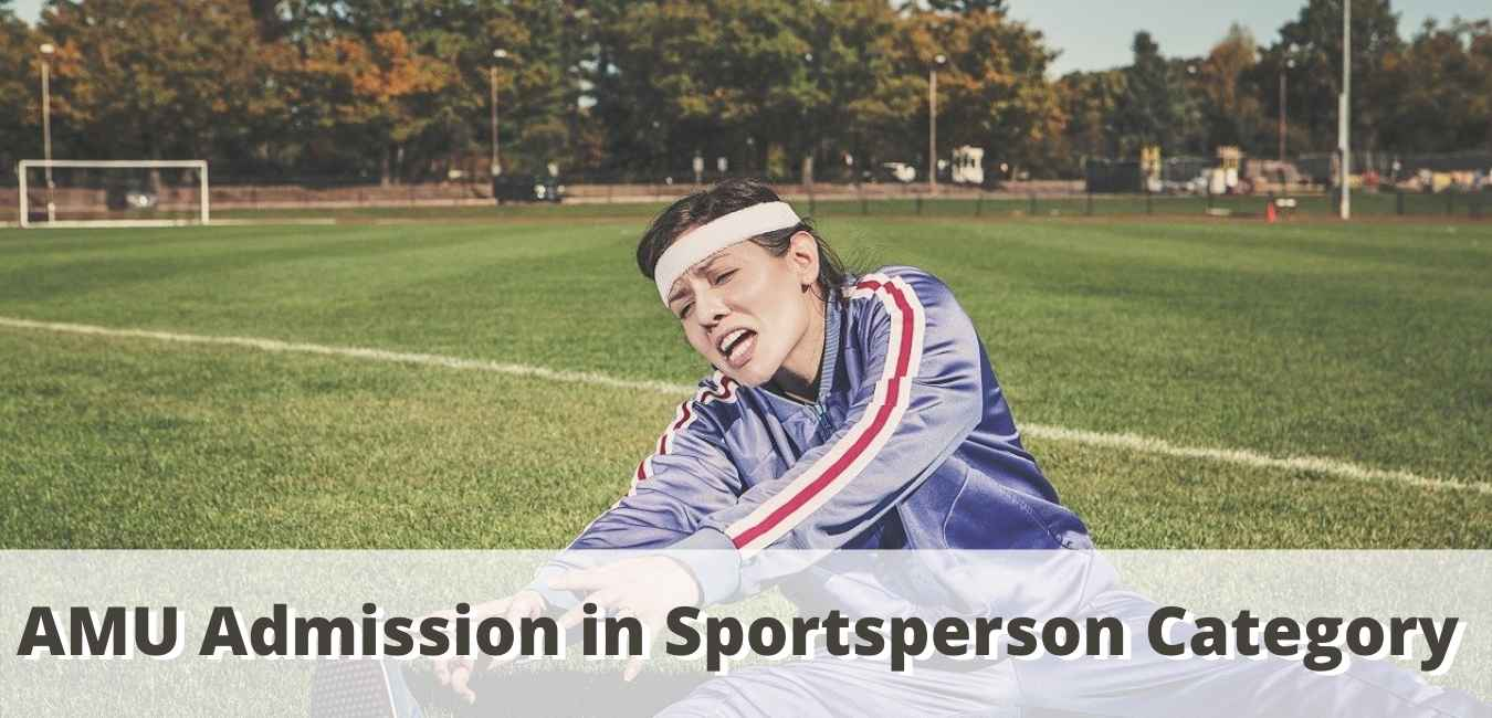 AMU Admission in Sportsperson Category