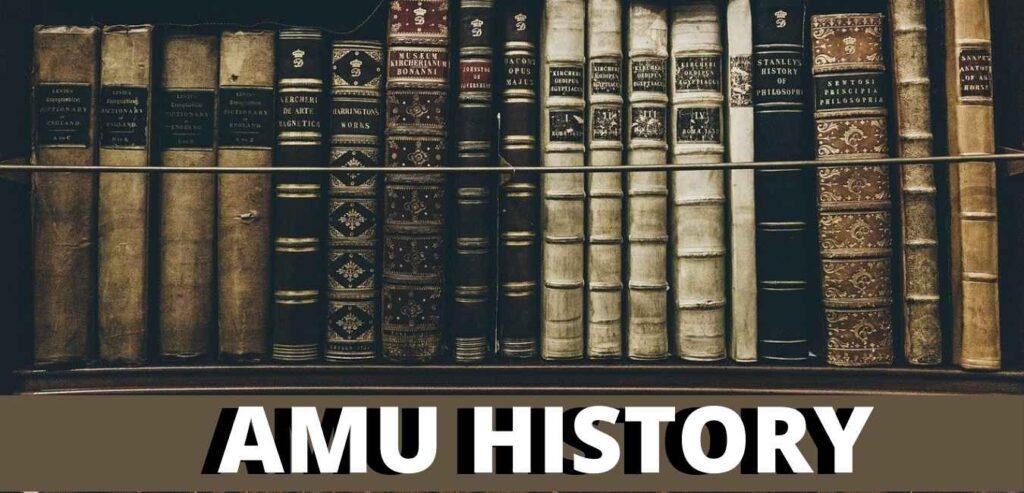 AMU HISTORY