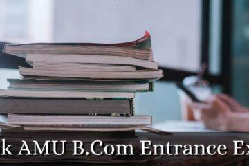 _crack AMU B.Com Entrance Exams