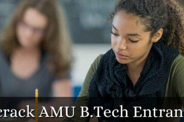crack AMU B.Tech Entrance Exam