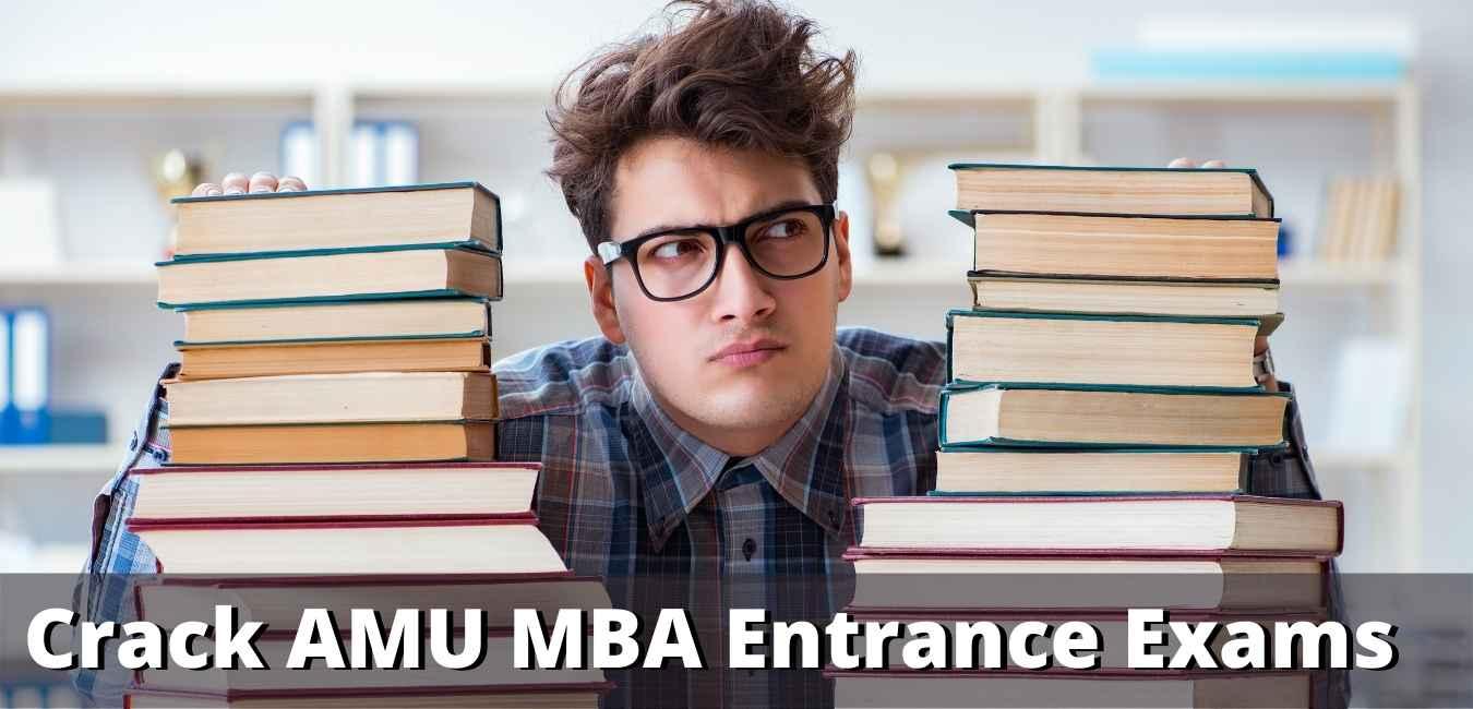 crack AMU MBA Entrance Exams