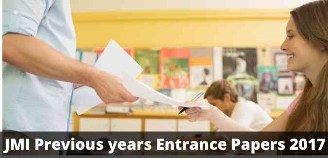 JMI Previous years Entrance Papers 2017