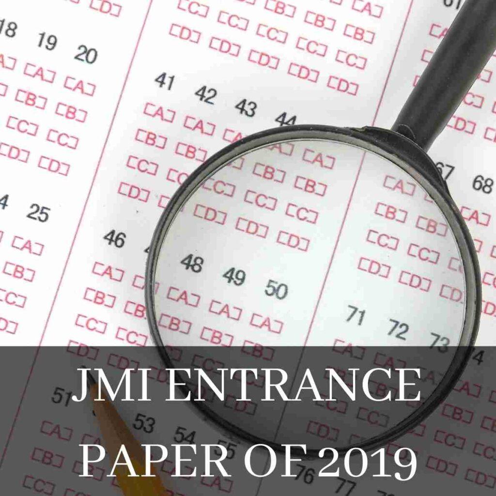 JMI ENTRANCE PAPER OF 2019